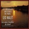 LГ©o Malet - Les eaux troubles de Javel: Les nouveaux mystГЁres de Paris 10 artwork