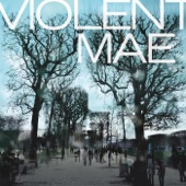 Violent Mae - Long Hard Wait