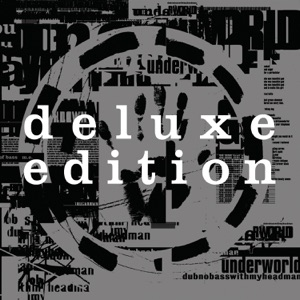Dubnobasswithmyheadman (Deluxe Edition) [20th Anniversary Remaster] Mp3 Download