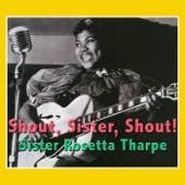 Sister Rosetta Tharpe - I Want a Tall Skinny Papa
