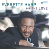 Everette Harp - We Don't Have to Say Goodbye