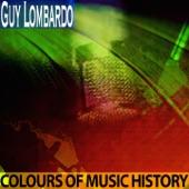 Guy Lombardo - Everywhere You Go