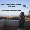 Cant Help Falling In Love With You (Violin Instrumental Cover) - VioDance