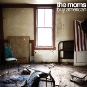 The Moms - Wasn't Bothered