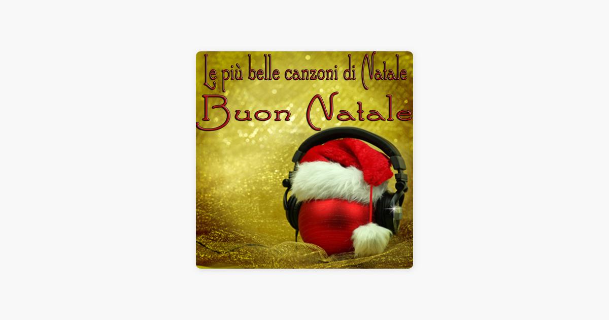 Canzone Di Natale Buon Natale.Le Piu Belle Canzoni Di Natale Buon Natale By Stefano De Siena