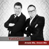 Amada Mia, Amore Mio - YalliGalli