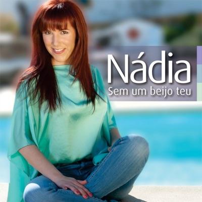 Sem um Beijo Teu - Nadia