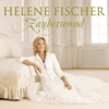 Zaubermond (Bonus Track Version) - Helene Fischer