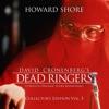 Dead Ringers The Complete Original Score Remastered Collector s Edition Vol 5
