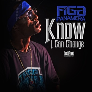 Know I Can Change - Single Mp3 Download