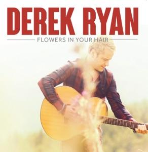 Derek Ryan - Flowers In Your Hair - Line Dance Music