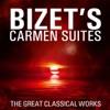 Bizet s Carmen Suites