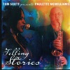 Telling Stories (feat. Tom Scott), Paulette McWilliams