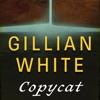 Copycat: A Novel (Unabridged)