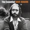 Dave Mason - We Just Disagree