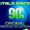Italo Disco 90s Original Precious Collection