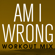 Am I Wrong (Workout Extended Mix) - Power Music Workout
