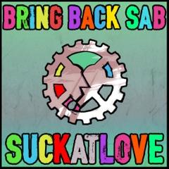 Bring Back Sab