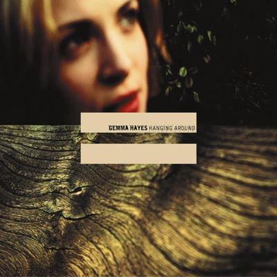 Hanging Around - EP - Gemma Hayes