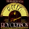 The Sun Story, Vol. 4, Roy Orbison