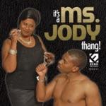 Ms. Jody - He's Comin' In The Back Door