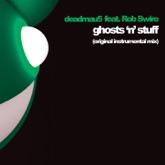 Ghosts 'n' Stuff (Instrumental Mix) [feat. Rob Swire] - Single