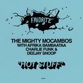 The Mighty Mocambos - Hot Stuff (with Afrika Bambaataa, Charlie Funk & Deejay Snoop)