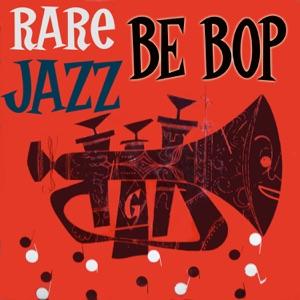 Rare Bebop Jazz