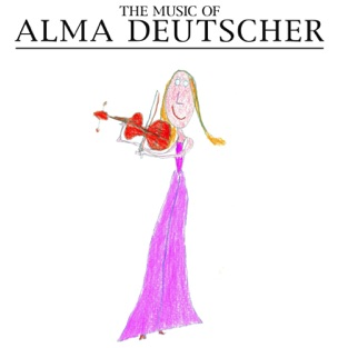 Deutscher: The Music of Alma Deutscher – Alma Deutscher