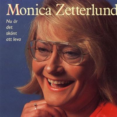 Nu är det skönt att leva - Monica Zetterlund