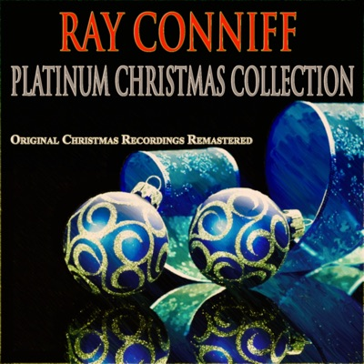 Platinum Christmas Collection (Original Christmas Recordings - Remastered) - Ray Conniff