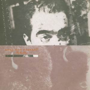 Life's Rich Pageant (Deluxe Edition)