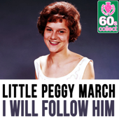 I Will Follow Him (Remastered)-Little Peggy March