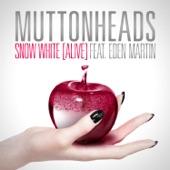 Snow White (Alive) [feat. Eden Martin] - EP