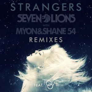Strangers (Remixes) [feat. Tove Lo] - Single Mp3 Download