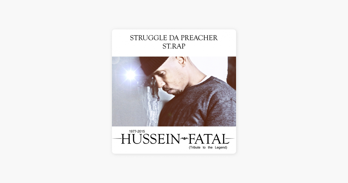 Hussein Fatal (feat  Strap & Irina Smirnova) - Single by Struggle da  Preacher
