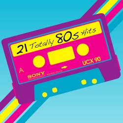 21 Totally 80s Hits - Various Artists Album Cover