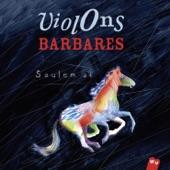 Violons Barbares - Djore dos