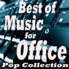 Best of Music for Office (Pop Collection)