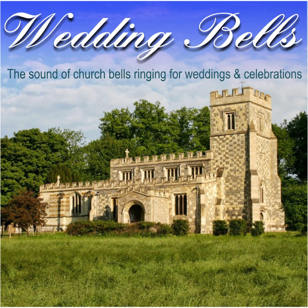 Wedding Bells (The Sound of Church Bells Ringing for Weddings &  Celebrations) by Church Bell Ringers on iTunes