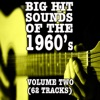 Big Hit Sounds of the 1960's, Vol. 2