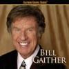 Gaither Gospel Series: Bill Gaither