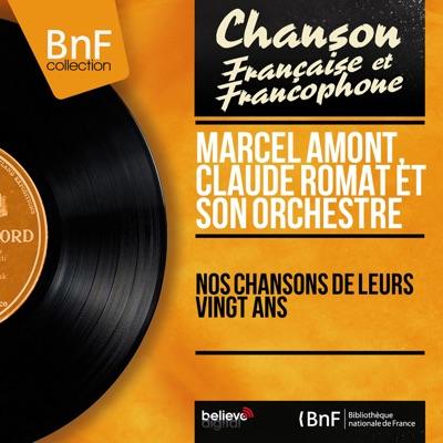 Nos chansons de leurs vingt ans (Mono version) - Marcel Amont