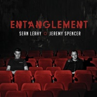 Entanglement by Sean Leahy & Jeremy Spencer on Apple Music