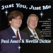 Neville Dickie and Paul Asaro - If I Could Be with You (One Hour To-Night)