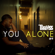 You Alone - Trabass