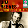 C-H-R-I-S-T-M-A-S (Remastered) - Jim Reeves