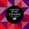 Paradise - Single, Tiësto & Dyro