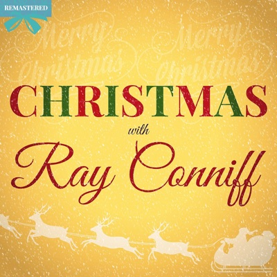 Christmas with Ray Conniff (Remastered) - Ray Conniff
