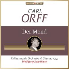 Carl Orff: Der Mond
